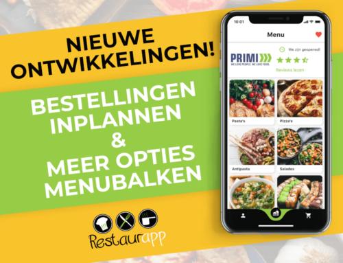 De nieuwe ontwikkelingen van Restaurapp voor jouw afhaal app!