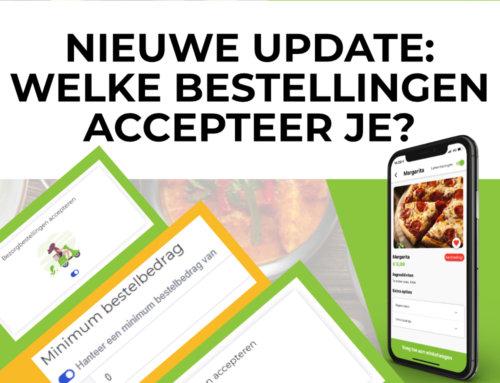 Nieuwe update: Welke soort bestellingen accepteer je?