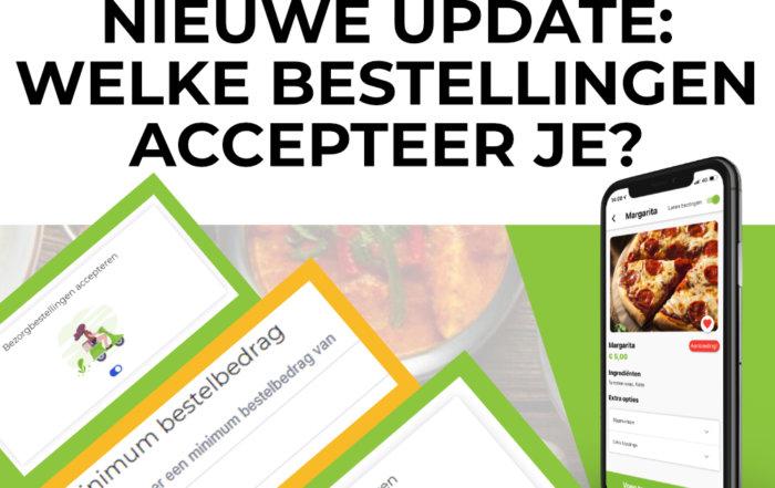 Banner Nieuwe update: Welke bestellingen accepteer je?
